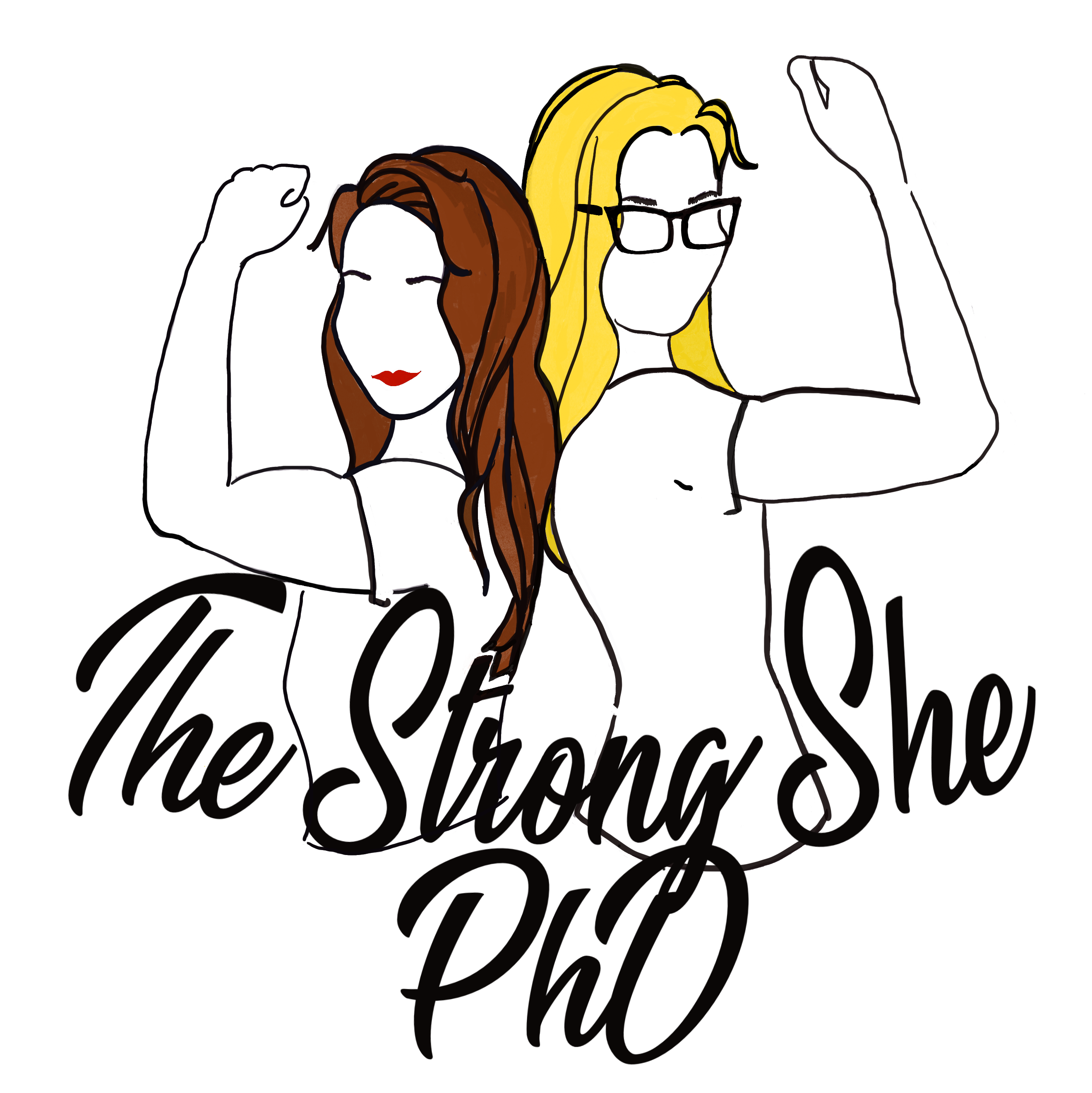 The Strong She PhD